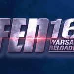 FEN 16 – Warsaw Reloaded