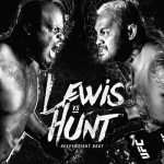 UFC Fight Night 110: Hunt vs. Lewis
