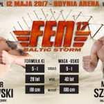 Rewanż Szredera z Bizewskim w karcie walk FEN 17 Baltic Storm