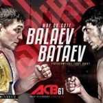 ACB 61: Balaev vs. Bataev – wyniki na żywo