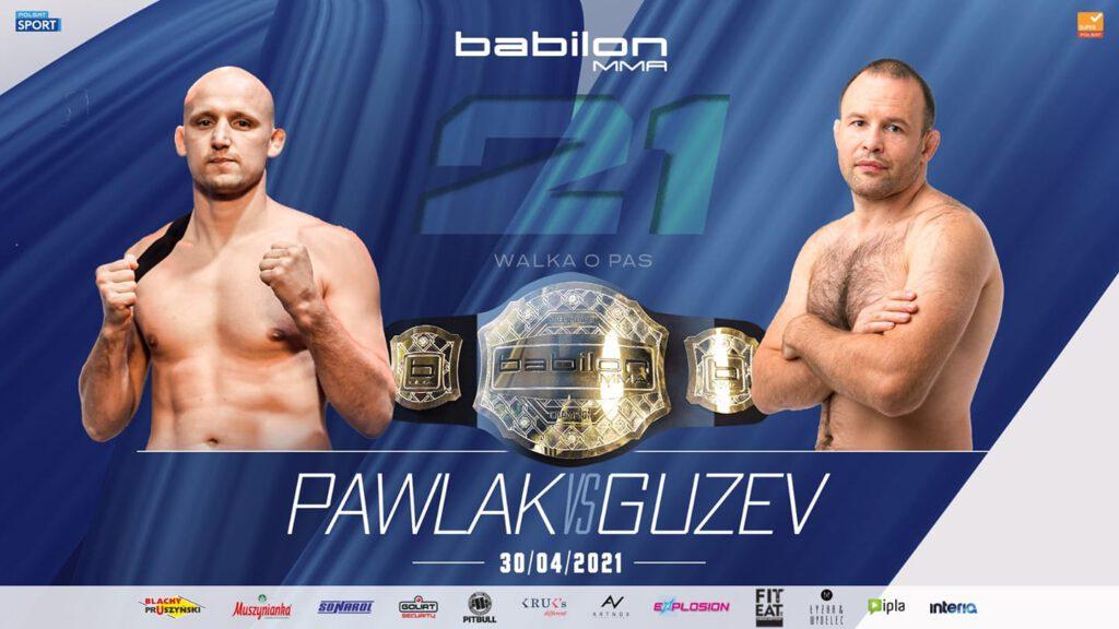 Babilon MMA 21 rozpiska