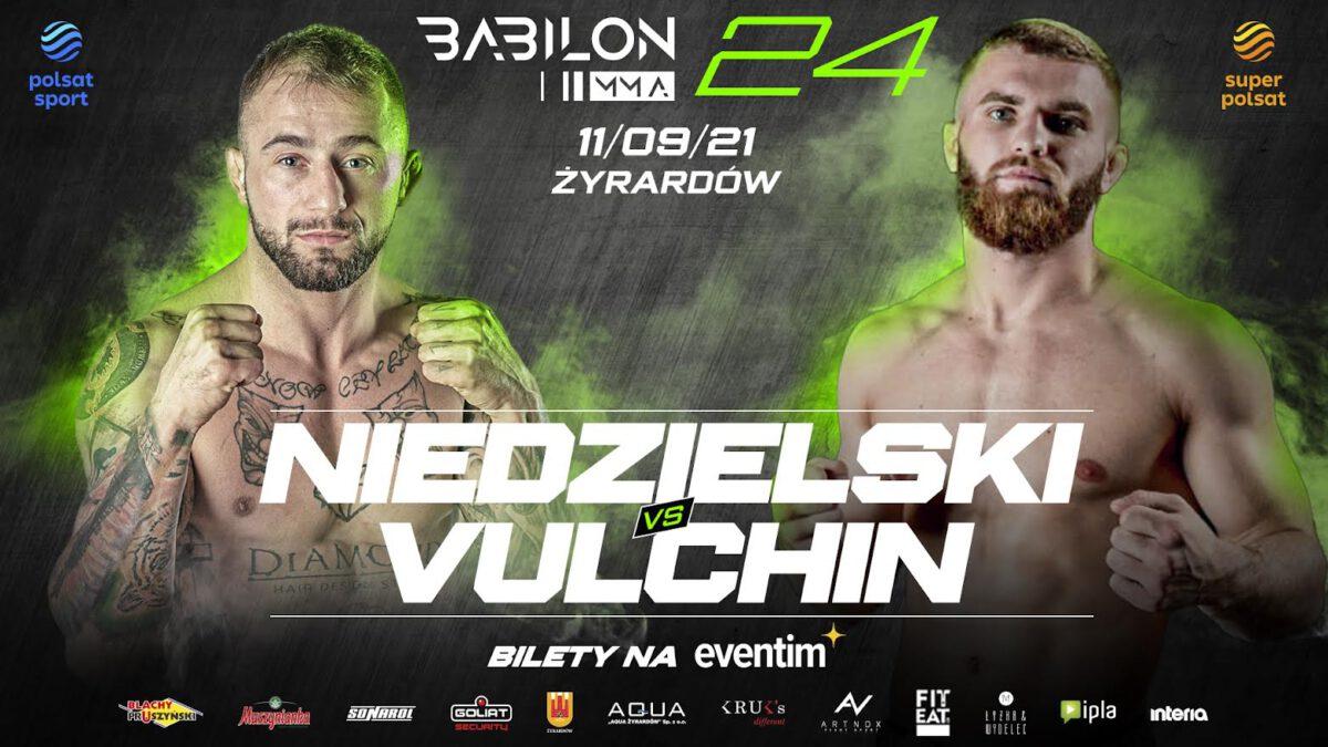 Babilon MMA 24: Polsko-ukraińska walka Niedzielski vs Vulchin o pas w wadze  lekkiej - MMA PL